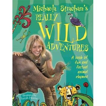 MICHAELA STRACHANS REALLY WILD ADVENTUR