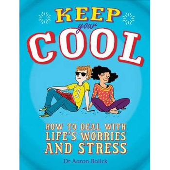 KEEP YOUR COOL: HOW TO DEAL WITH LIFES