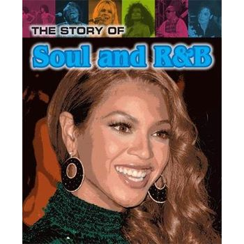 STORY OF SOUL AND R&B