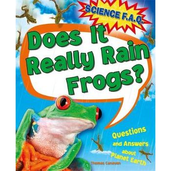 DOES IT REALLY RAIN FROGS? QUESTIONS AND