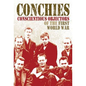 CONCHIES: CONSCIENTIOUS OBJECTORS OF THE