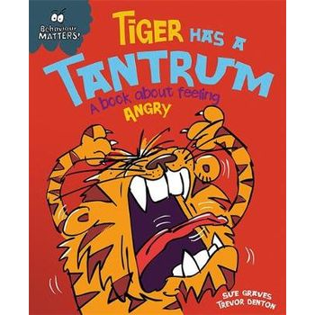 TIGER HAS A TANTRUM – A BOOK ABOUT FEELI