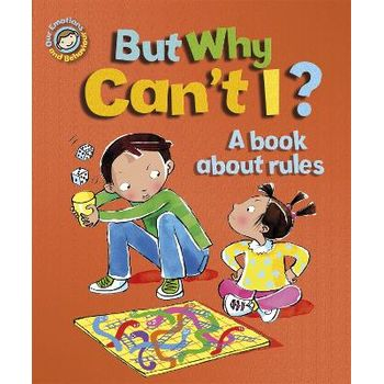 BUT WHY CANT I? – A BOOK ABOUT RULES