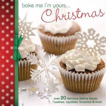 BAKE ME IM YOURS… CHRISTMAS