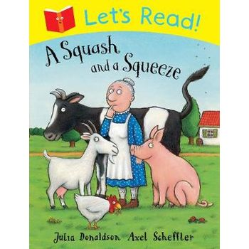 Let's Read! A Squash and a Squeeze
