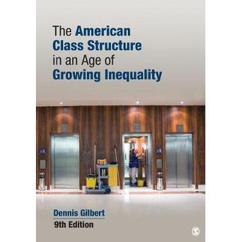 AMERICAN CLASS STRUCTURE IN AN AGE OF GR