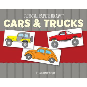 PENCIL, PAPER, DRAW!(R) CARS & TRUCKS