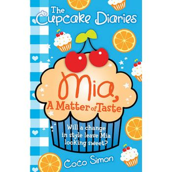 THE CUPCAKE DIARIES: MIA, A MATTER OF TA