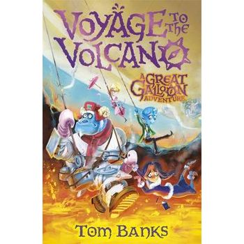 GREAT GALLOON: VOYAGE TO THE VOLCANO