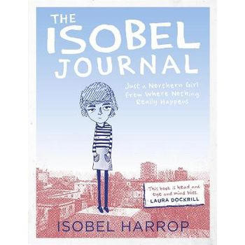 ISOBEL JOURNAL: JUST A NORTHERN GIRL FRO