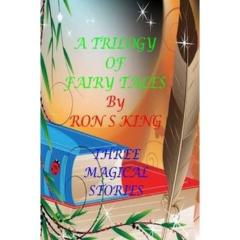 TRILOGY OF FAIRY TALES