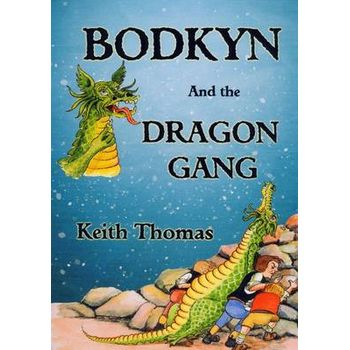 BODKYN AND THE DRAGON GANG