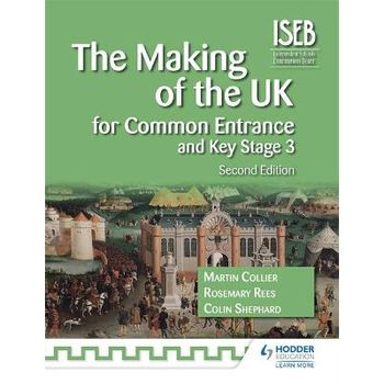MAKING OF THE UK FOR COMMON ENTRANCE AND