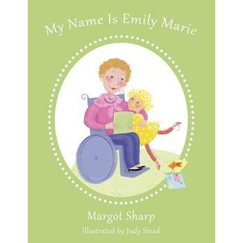 MY NAME IS EMILY MARIE
