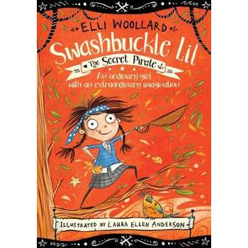 SWASHBUCKLE LIL 1: THE SECRET PIRATE