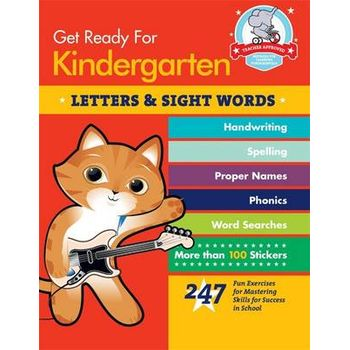 GET READY FOR KINDERGARTEN: LETTERS & SI