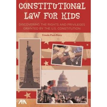 CONSTITUTIONAL LAW FOR KIDS