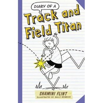 DIARY OF A TRACK & FIELD TITAN