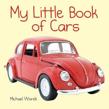 MY LITTLE BOOK OF CARS