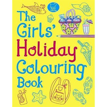 GIRLS HOLIDAY COLOURING BOOK