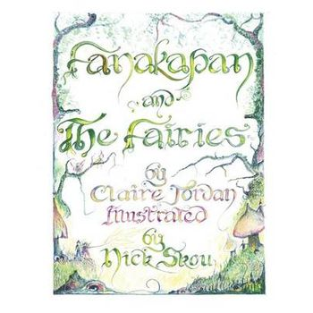 FANAKAPAN AND THE FAIRIES – A CHILDRENS