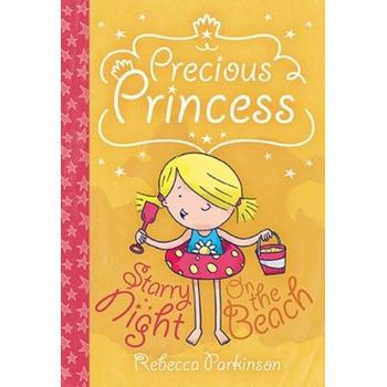 PRECIOUS PRINCESS – ON THE BEACH AND STA