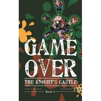GAME OVER – BOOK THREE