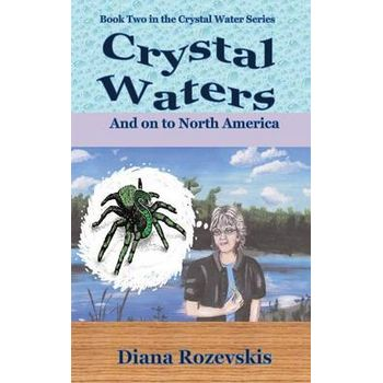 CRYSTAL WATERS AND ON TO NORTH AMERICA