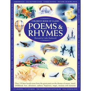 CHILDRENS BOOK OF CLASSIC POEMS & RHYME