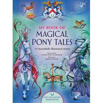 MY BOOK OF MAGICAL PONY TALES