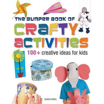 BUMPER BOOK OF CRAFTY ACTIVITIES
