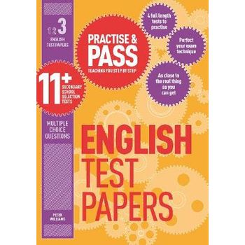 PRACTISE & PASS 11+ LEVEL THREE: ENGLISH