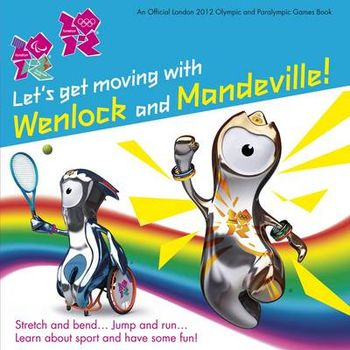 LETS GET MOVING WITH WENLOCK AND MANDEV