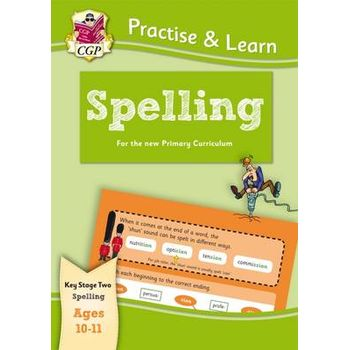 PRACTICE & LEARN: SPELLING (AGES 10-11)