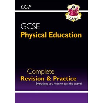 GCSE PHYSICAL EDUCATION COMPLETE REVISIO