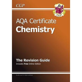 AQA CERTIFICATE CHEMISTRY REVISION GUIDE