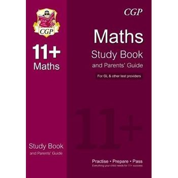 11+ MATHS STUDY BOOK AND PARENTS GUIDE