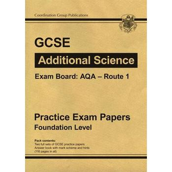 GCSE ADDITIONAL SCIENCE AQA ROUTE 1 PRAC