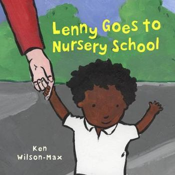 LENNY GOES TO NURSERY SCHOOL