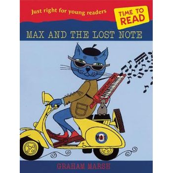 TIME TO READ: MAX AND THE LOST NOTE