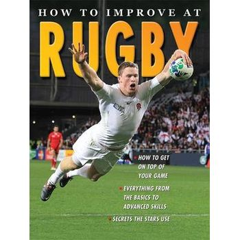 HOW TO IMPROVE AT RUGBY