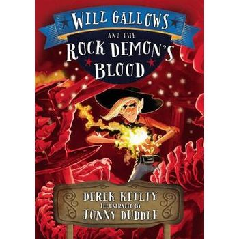 WILL GALLOWS AND THE ROCK DEMONS BLOOD
