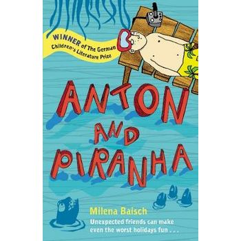 ANTON AND PIRANHA