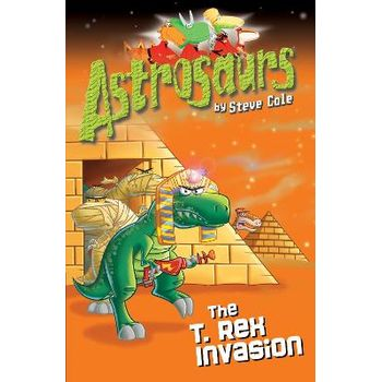 ASTROSAURS 21: THE T REX INVASION