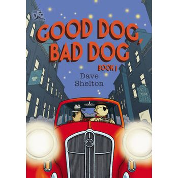 DFC LIBRARY: GOOD DOG, BAD DOG