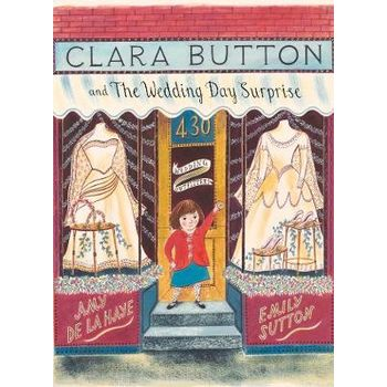 CLARA BUTTON AND THE WEDDING DAY SURPR 0