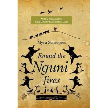 ROUND THE NGUNI FIRES