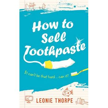 HOW TO SELL TOOTHPASTE