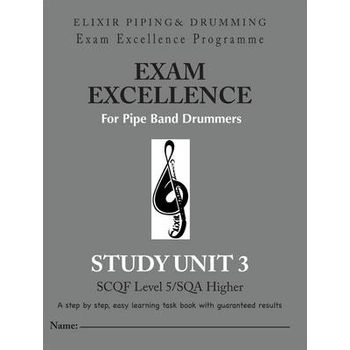 EXAM EXCELLENCE FOR PIPE BAND DRUMMERS