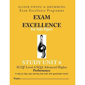 EXAM EXCELLENCE FOR SOLO PIPERS